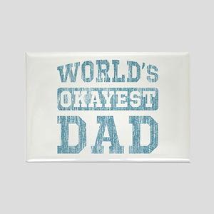 World's Okayest Dad [v. blue] Rectangle Magnet